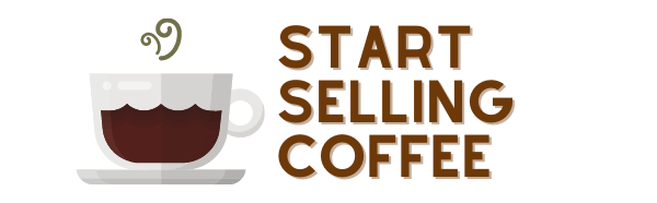 Start Selling Coffee